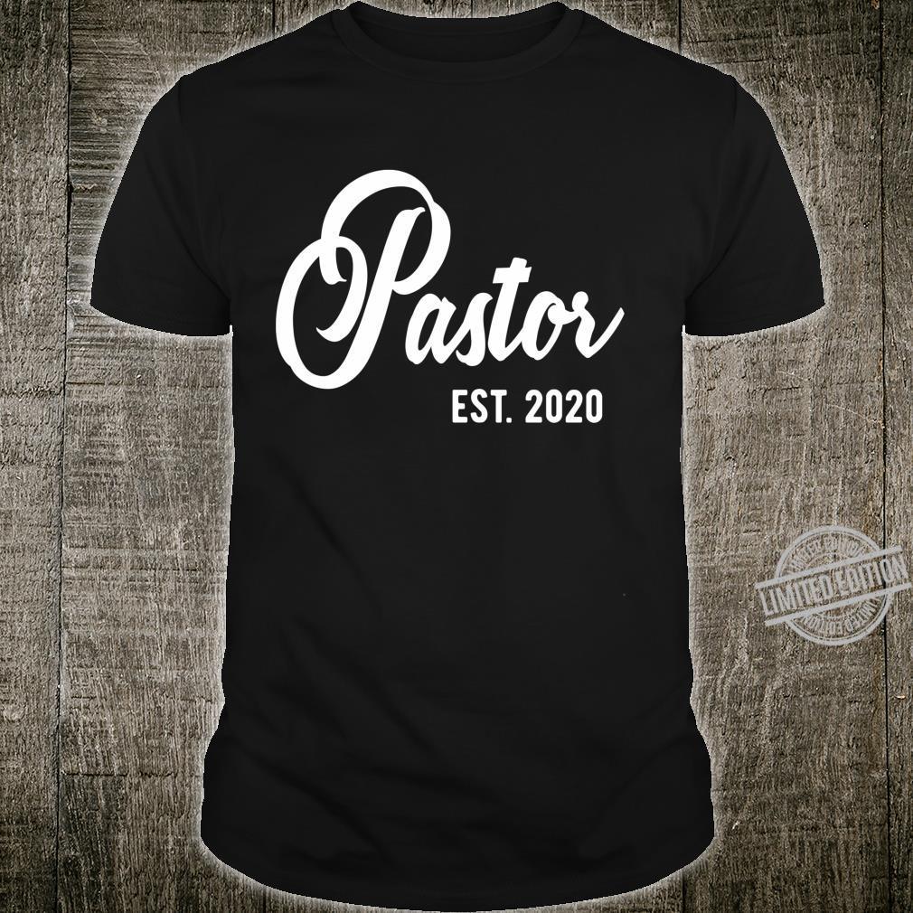 Pastor est 2020 for New Pastors est. 2020 Shirt