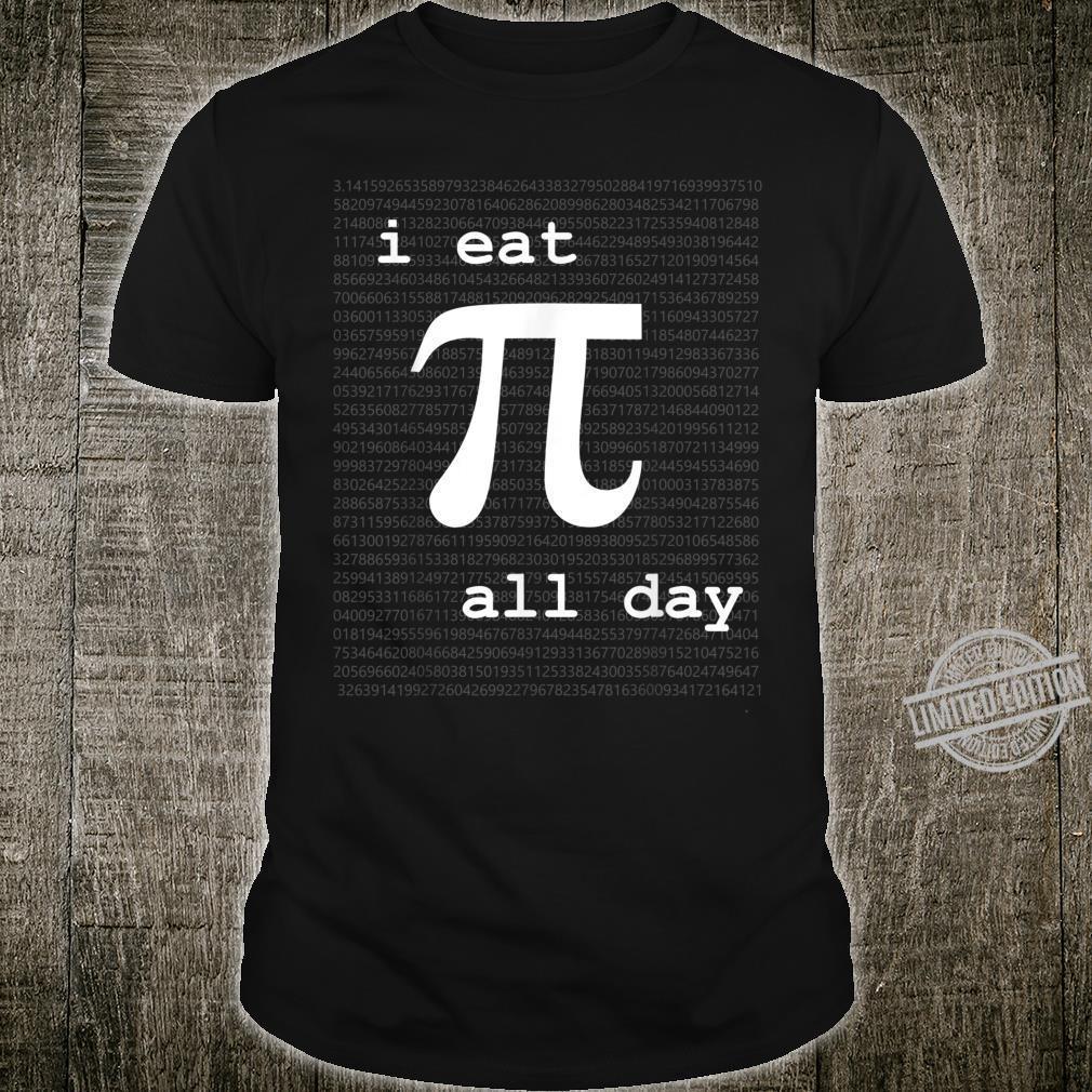 Pi All Day Engineering, Mathematics, Science Shirt