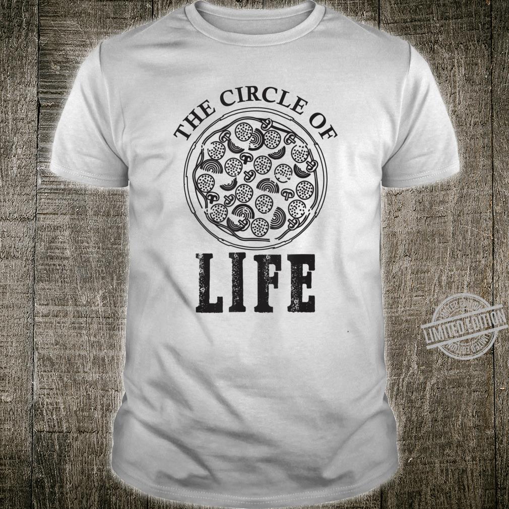 Pizza circle of life pizza Shirt