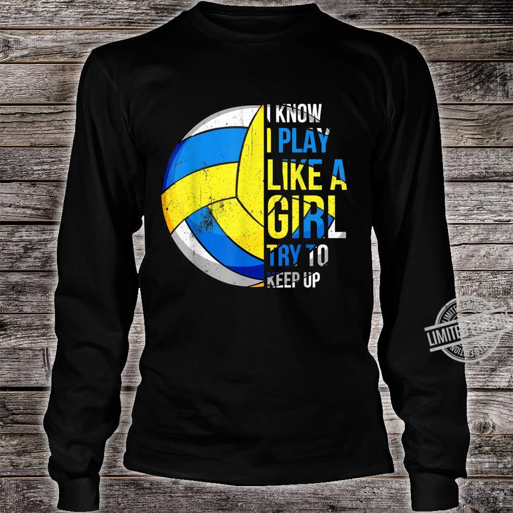 Play Like A Girl, Volleyball for Coach & Players Shirt long sleeved