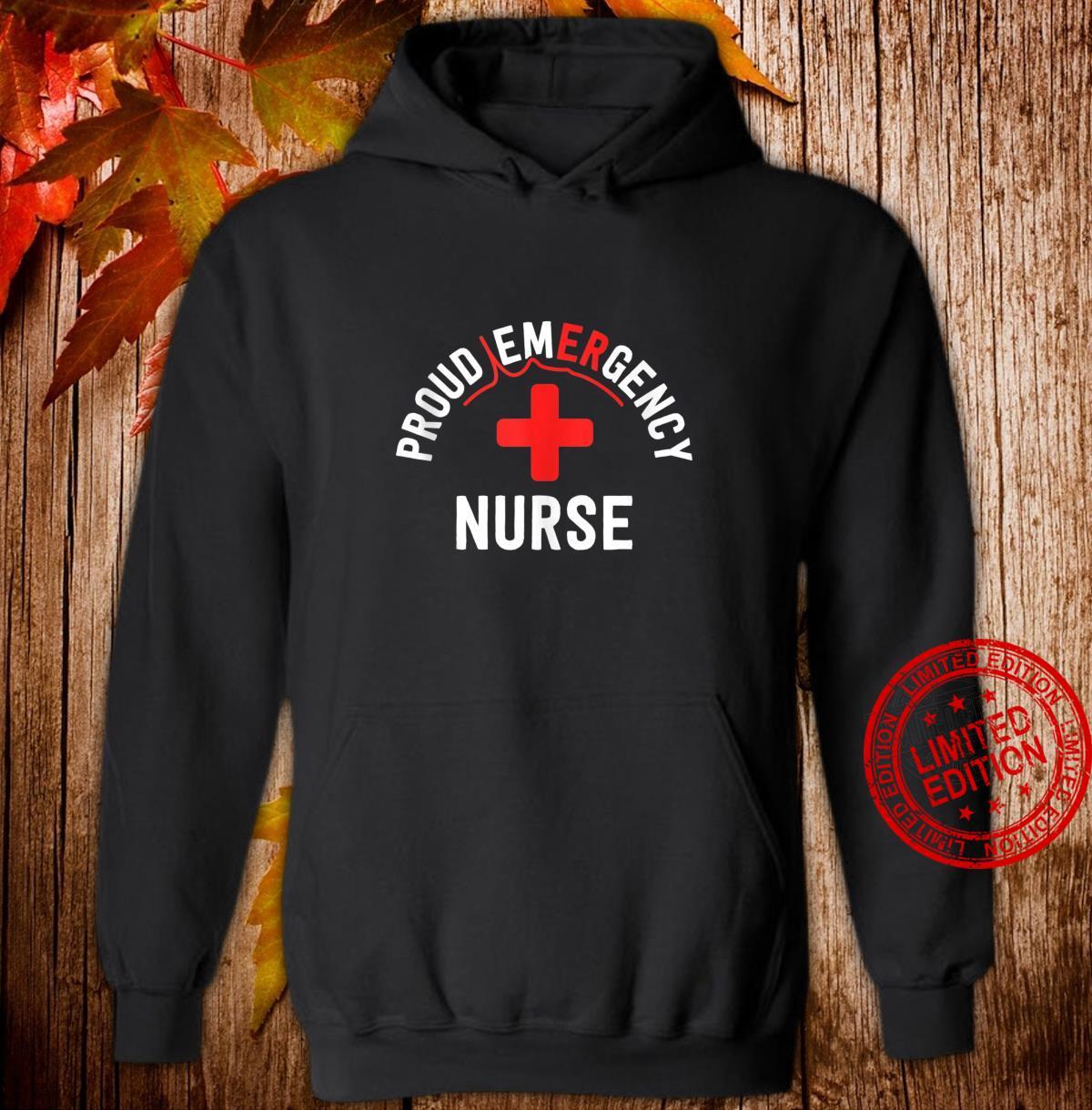 Proud Emergency Nurse Shirt Trauma Nurse Nursing Major Shirt hoodie