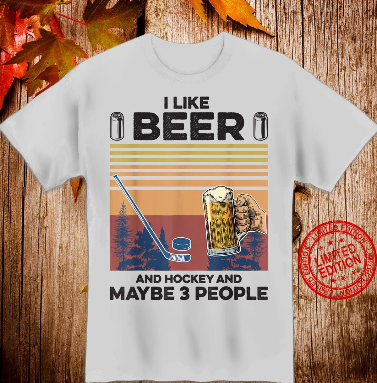 Retro Vintage I like Beer and Hockey and maybe 3 people Shirt
