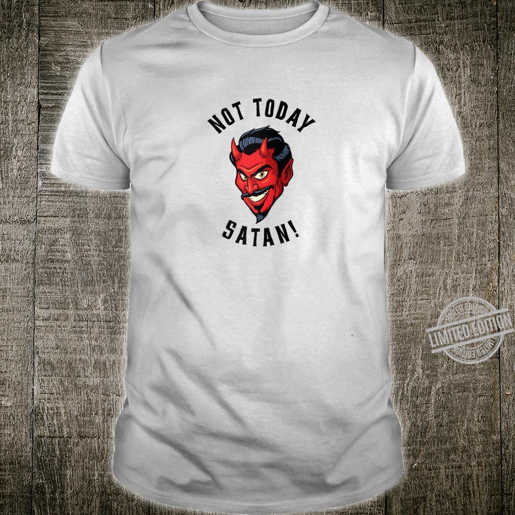 Rockabilly Devil Not Today Satan Vintage Old School Love Shirt