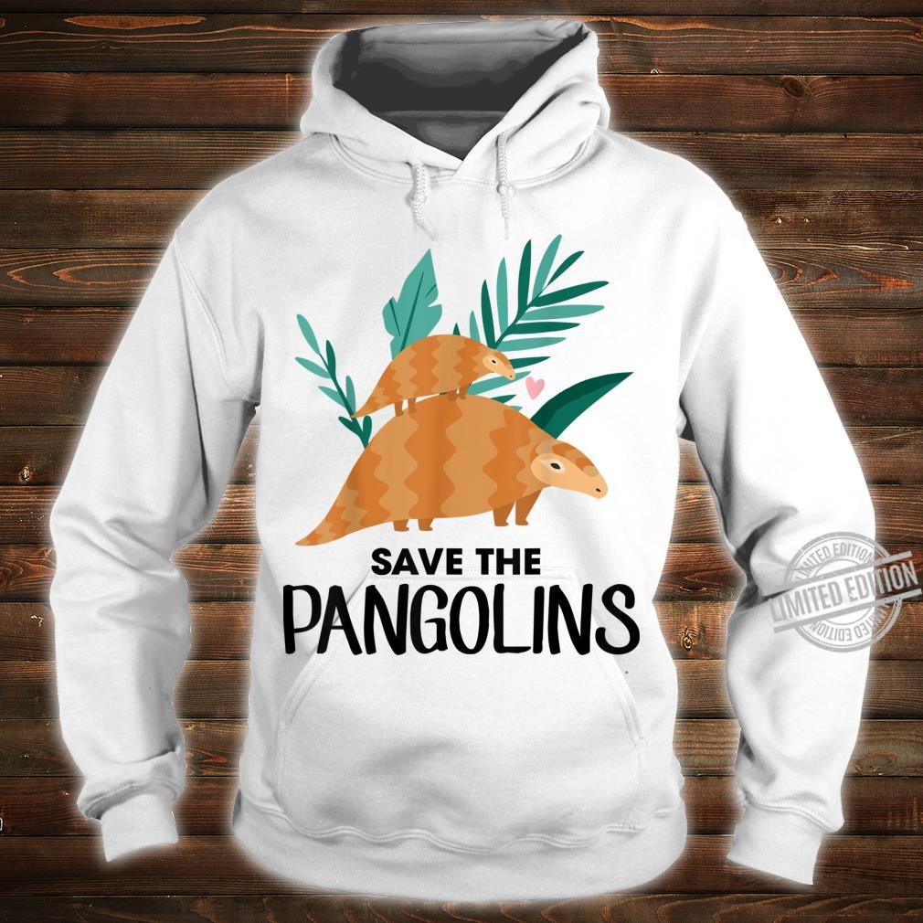 Save The Pangolins Pangolin Shirt hoodie