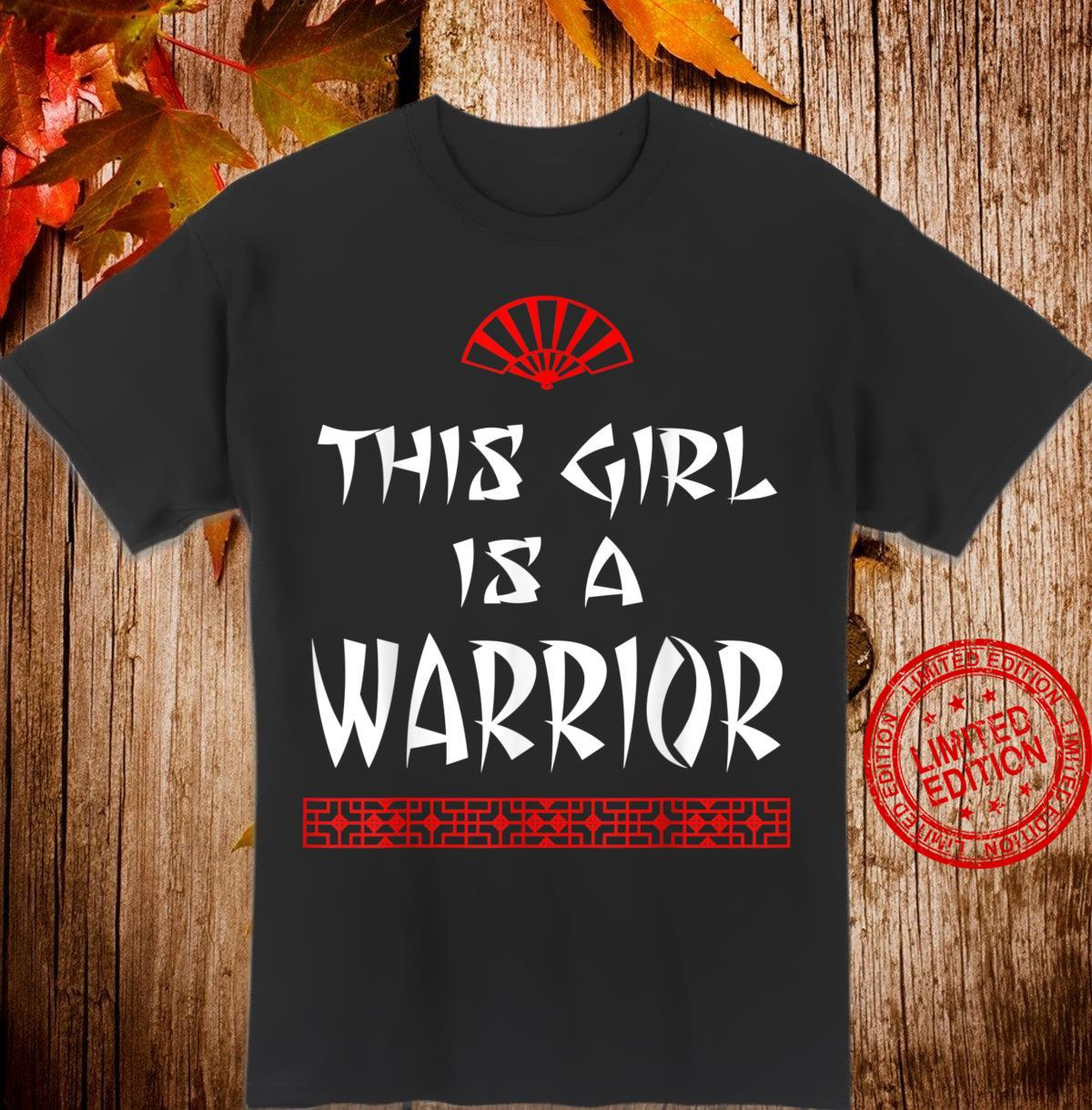 This Girl Is A Warrior Workout Asian Chinese Inspirational Shirt