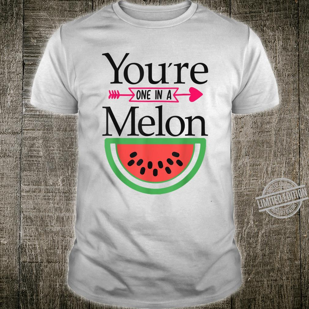 Valentines Day,You're, One in A Melon Shirt