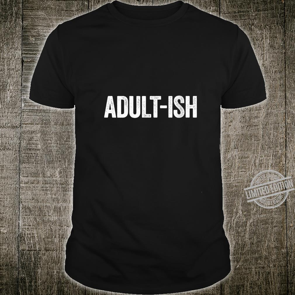 Womens Adultish 18th Birthday Shirt