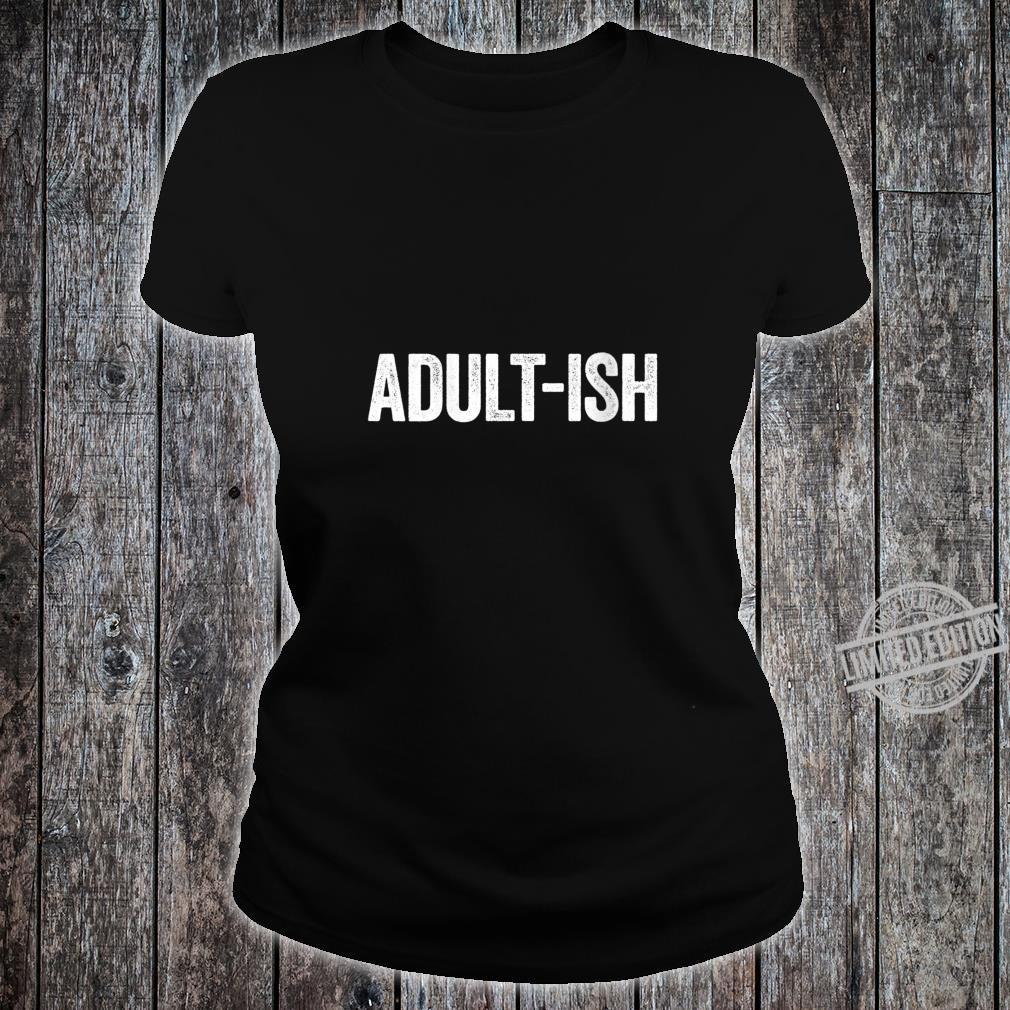 Womens Adultish 18th Birthday Shirt ladies tee