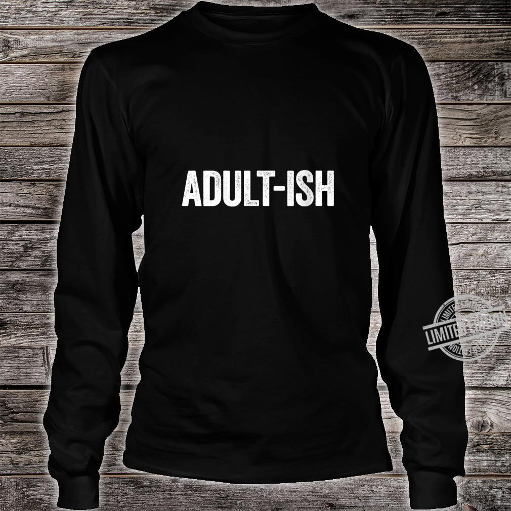 Womens Adultish 18th Birthday Shirt long sleeved