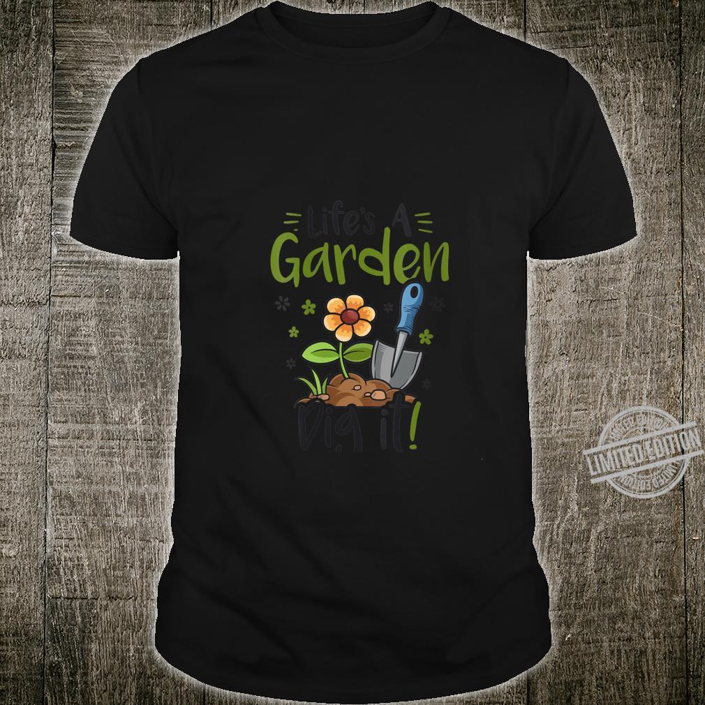 Womens Life's A Garden Dig It Gardening Light Shirt