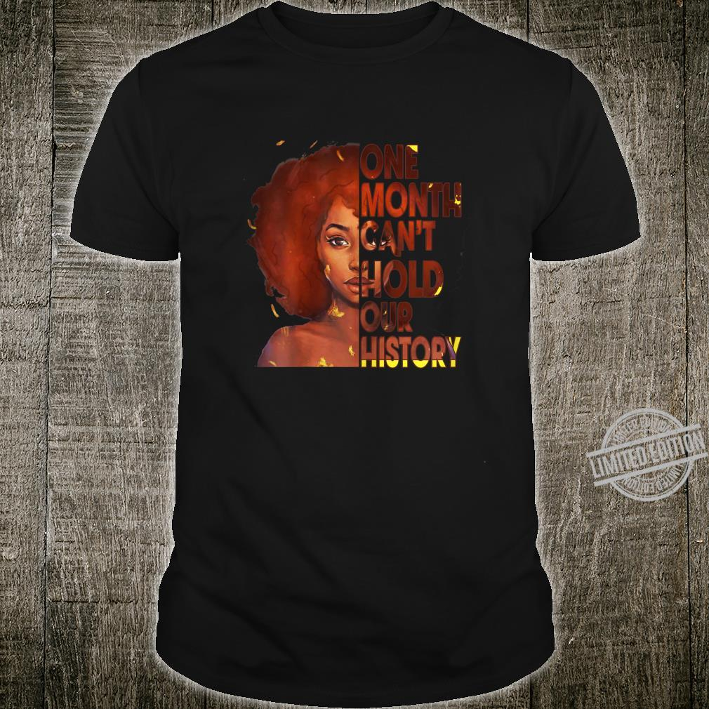 Womens One Month Can't Hold Our History Black History Month 2020 Shirt