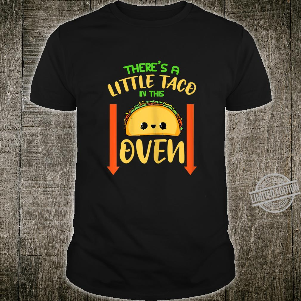 Womens Theres A Little Taco In This Oven Pregnancy Announcement Shirt
